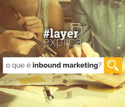 O que é Inbound Marketing?