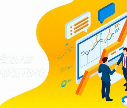 3 estratégias de marketing essenciais para empresas B2B